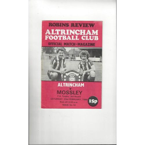Altrincham v Mossley FA Trophy Football Programme 1979/80
