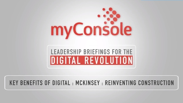Key Benefits of Digital - McKinsey: Reinventing Construction