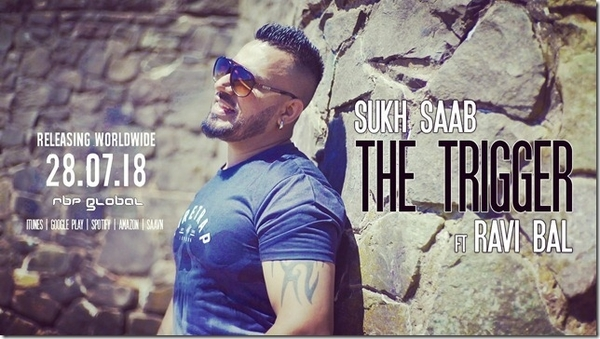 "Out Now: ""The Trigger"" by Sukh Saab & Ravi Bal"