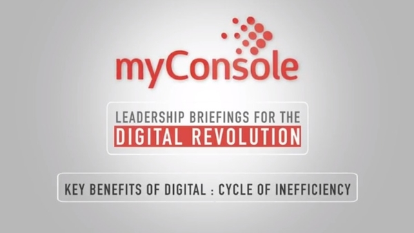 Key Benefits of Digital - The Cycle of Inefficiency