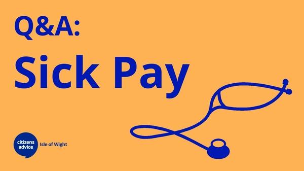 Q & A - Sick Pay