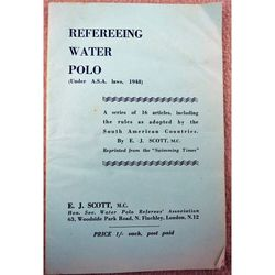Refereeing Water Polo 1948 Booklet E J Scott
