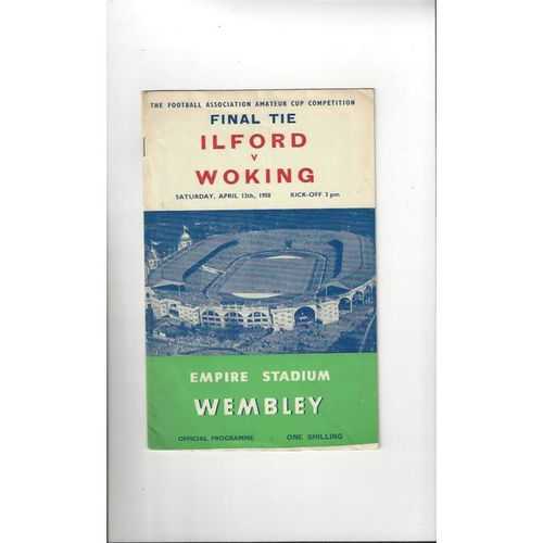 1958 Ilford v Woking Amateur Cup Final Football Programme