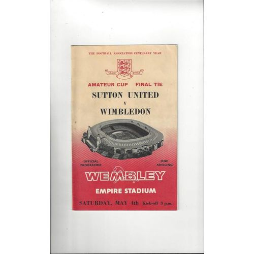 1963 Sutton United v Wimbledon Amateur Cup Final Football Programme