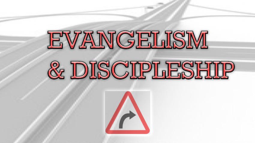 Evangelism & Discipleship