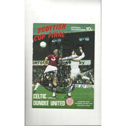 1974 Celtic v Dundee United Scottish Cup Final Football Programme