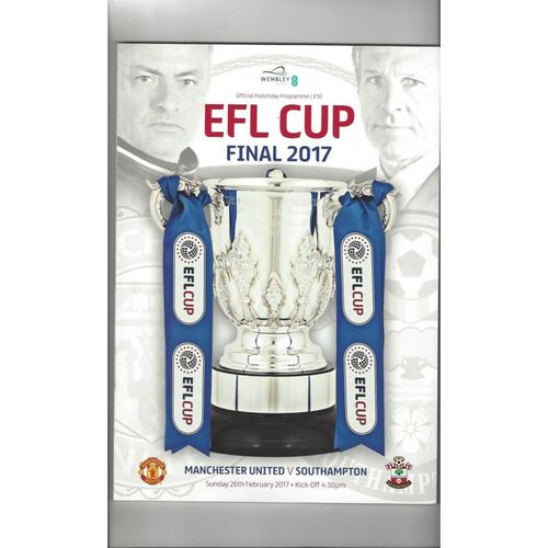 2017 Manchester United v Southampton League Cup Final Football Programme
