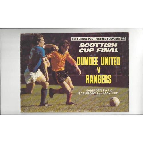 1981 Dundee United v Rangers Scottish Cup Final Sunday Post