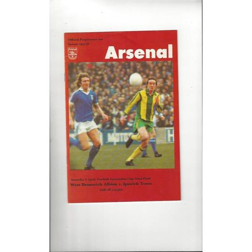 1978 West Bromwich Albion v Ipswich Town FA Cup Semi Final Football Programme @ Arsenal