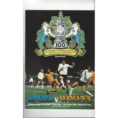 1981 Tottenham Hotspur V Wolves FA Cup Semi Final Football Programme Sheffield Wednesday
