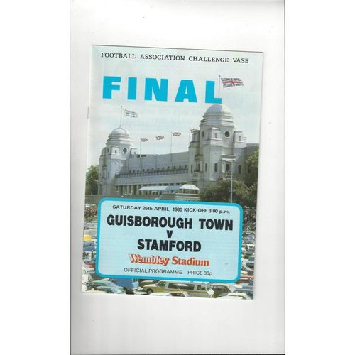 1980 Guisborough Town v Stamford FA Vase Final Football Programme