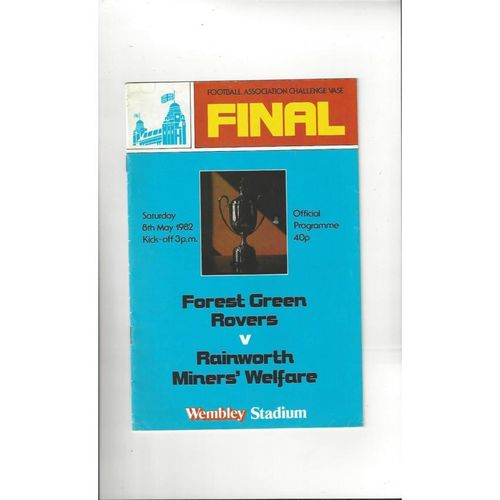 1982 Forest Green Rovers v Rainworth MW FA Vase Final Football Programme