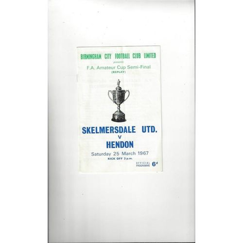 1966/67 Skelmersdale United v Hendon Amateur Cup Semi Final Replay Football Programme