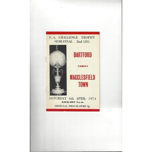 1973/74 Dartford v Macclesfield Town Trophy Semi Final Football Programme