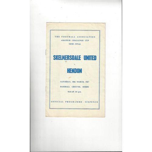 1966/67 Skelmersdale United v Hendon Amateur Cup Semi Final Football Programme