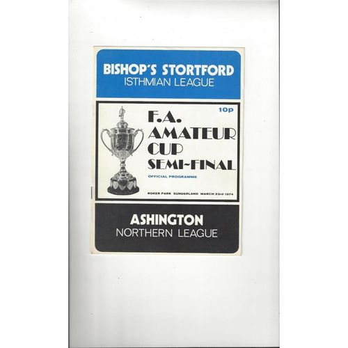 Ashington v Bishop's Stortford Amateur Cup Semi Final Football Programme 1973/74