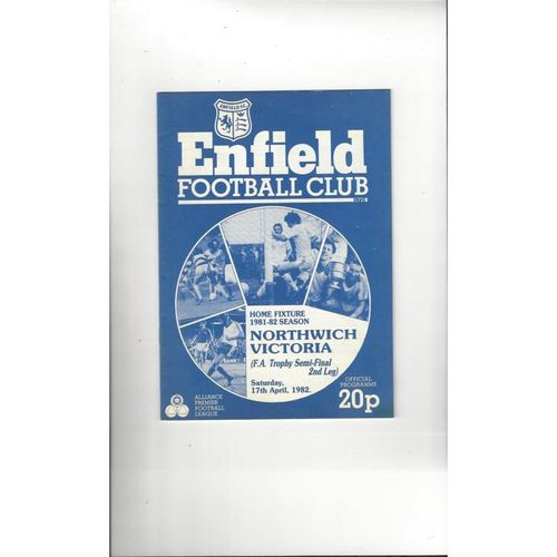 1981/82 Enfield v Northwich Victoria Trophy Semi Final Football Programme