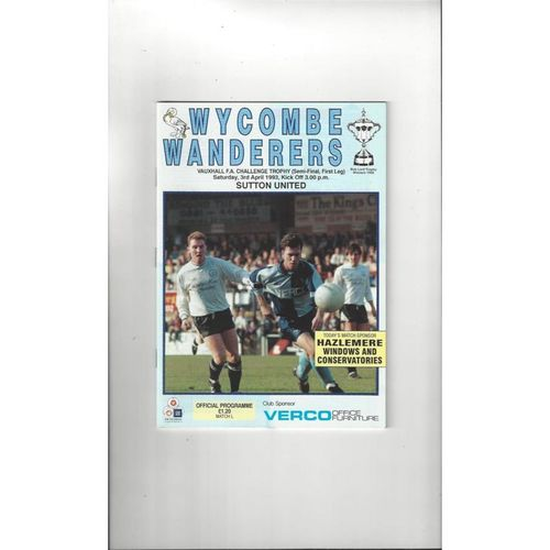 1992/93 Wycombe Wanderers v Sutton United Trophy Semi Final Football Programme