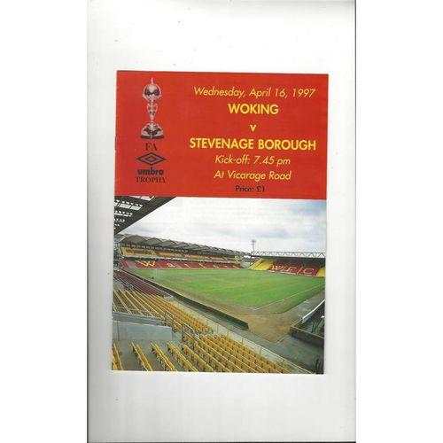1996/97 Woking v Stevenage Borough Trophy Semi Final Replay Football Programme