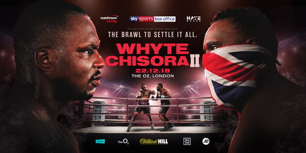 WHYTE AND CHISORA COLLIDE ON DECEMBER 22