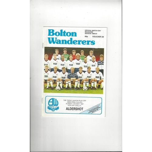 Bolton Wanderers v Aldershot Play Off Football Programme 1986/87