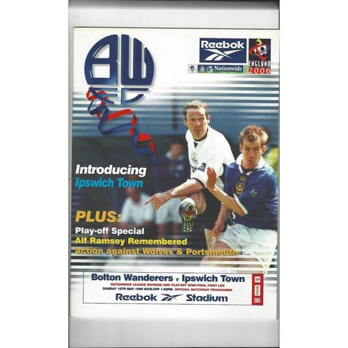 Bolton Wanderers v Ipswich Town Play Off Football Programme 1998/99