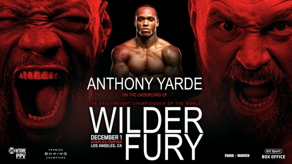 FROM STRATFORD TO THE STAPLES CENTER: YARDE LANDS SPOT ON HUGE WILDER-FURY SPECTACLE