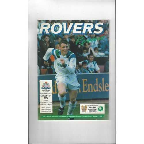 Tranmere Rovers v Leicester City Play Off Football Programme 1993/94