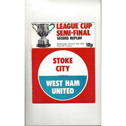 1971/72 Stoke City v West Ham United League Cup Semi Final 2nd Replay Football Programme @ Manchester United