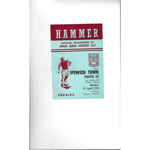 1975 West Ham United v Ipswich Town Youth Cup Final Football Programme