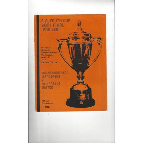 1975/76 Wolves v Newcastle United Youth Cup Semi Final Football Programme