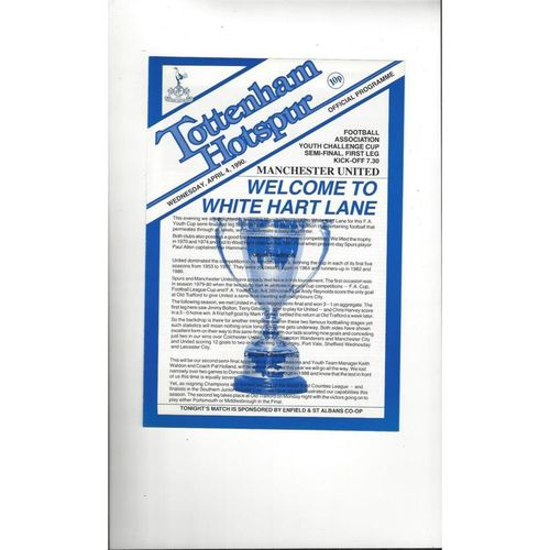 1989/90 Tottenham Hotspur v Manchester United Youth Cup Semi Final Football Programme