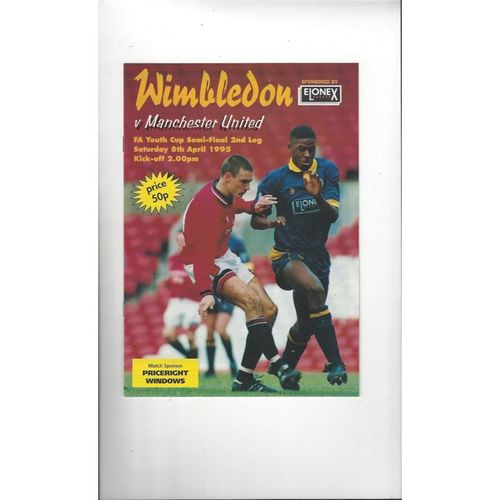 1994/95 Wimbledon v Manchester United Youth Cup Semi Final Football Programme