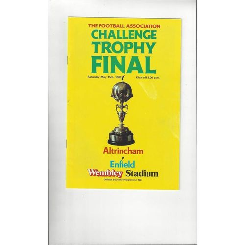 1982 Altrincham v Enfield Trophy Final Football Programme
