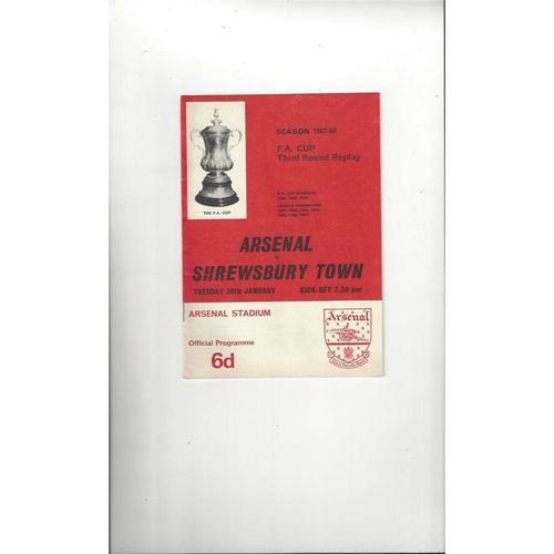 1967/68 Arsenal v Shrewsbury Town FA Cup Replay Football Programme