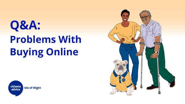 Q & A - Problems With Buying Online