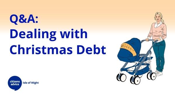 Q & A - Post Christmas Debt