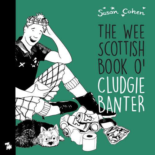 THE WEE SCOTTISH BOOK O' CLUDGIE BANTER