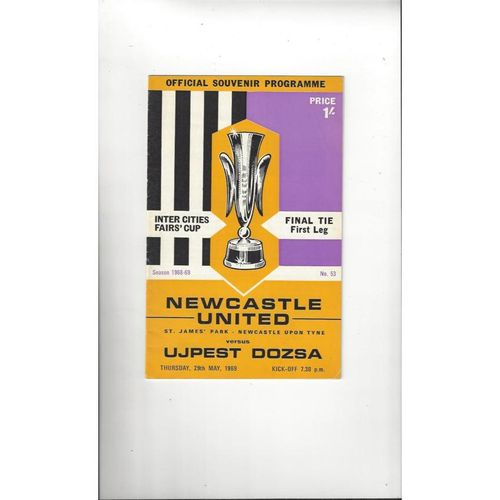 1969 Newcastle United v Ujpest Dozsa Fairs Cup Final Football Programme
