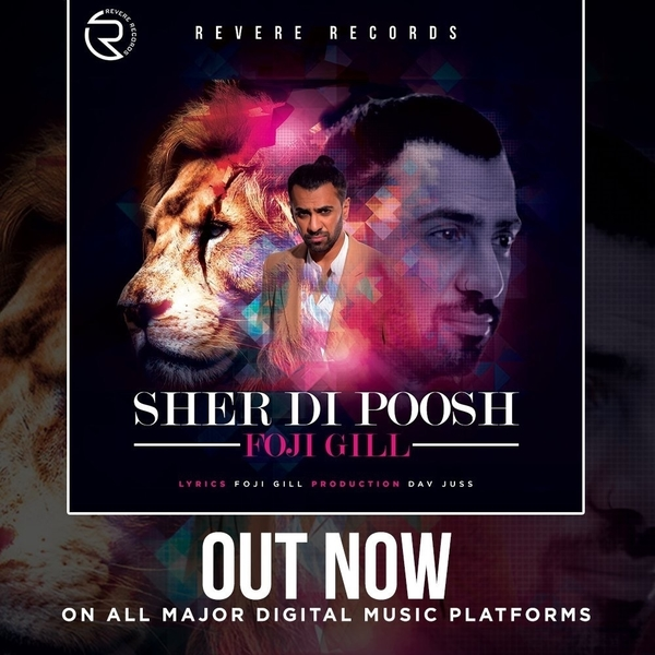 Out Now: Foji Gill's new song Sher Di Poosh