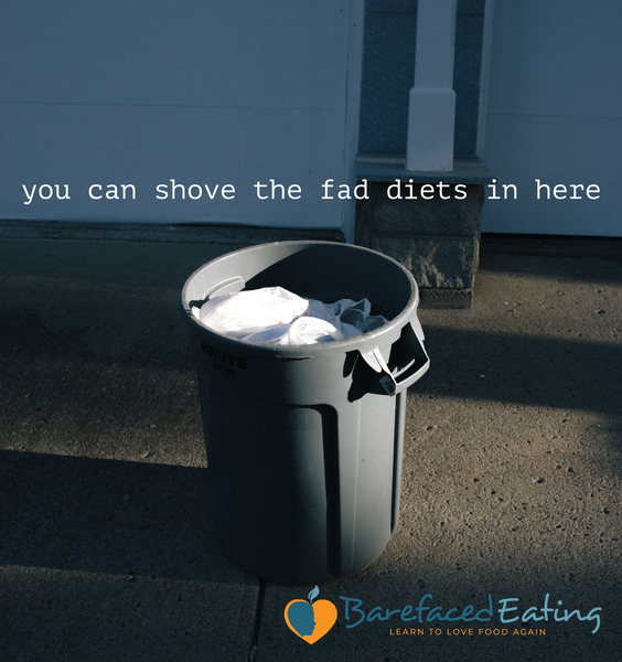 Fad Diets In The Bin!