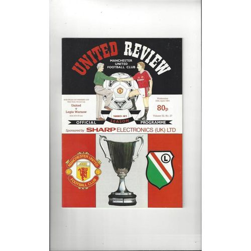 1990/91 Manchester United v Legia Warsaw European Cup Winners Cup Semi Final Football Programme