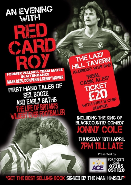 An Evening With Red Card Roy