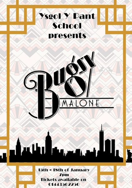 Bugsy Malone - Y Pant Comprehensive School