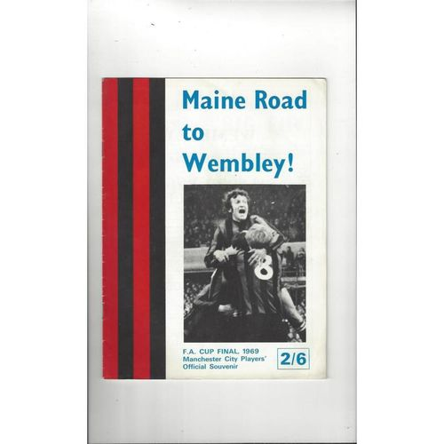 Manchester City Main Road to Wembley FA Cup Final Players Souvenir 1969