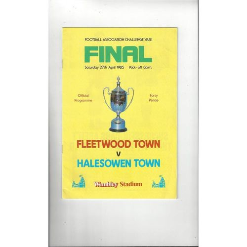 1985 Fleetwood Town v Halesowen Town FA Vase Final Football Programme