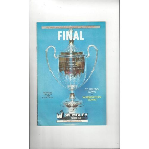 1987 St Helens Town v Warrington Town FA Vase Final Football Programme