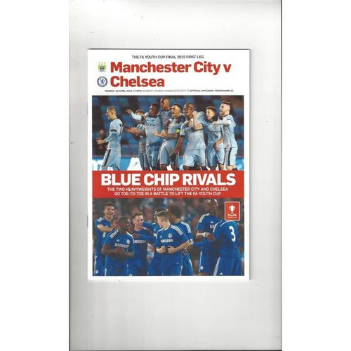 2015 Manchester City v Chelsea FA Youth Cup Final Football Programme