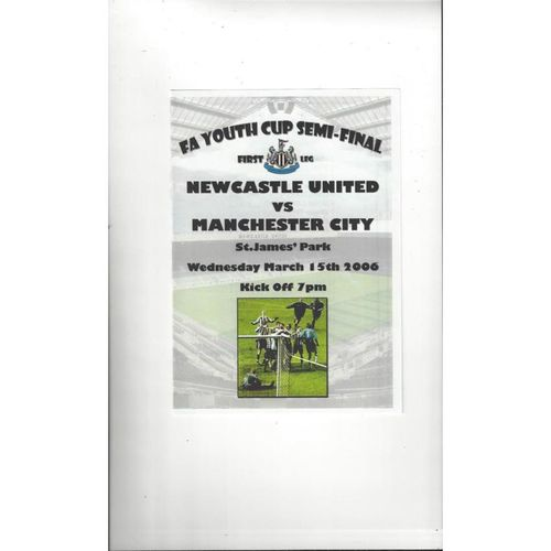2005/06 Newcastle United v Manchester City Youth Cup Semi Final Football Programme