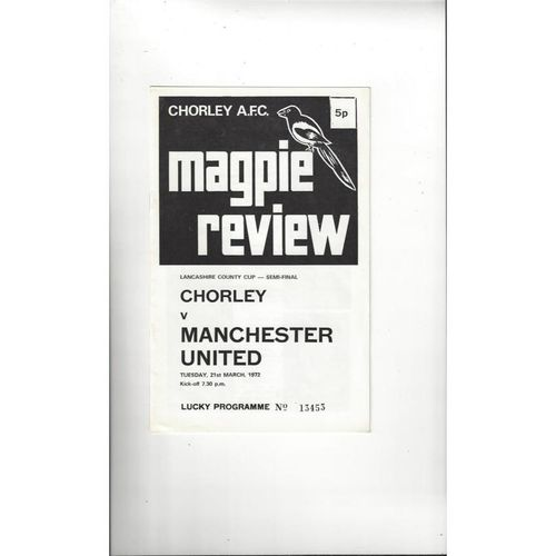 Chorley v Manchester United Lancashire Senior Cup Semi Final Football Programme 1971/72